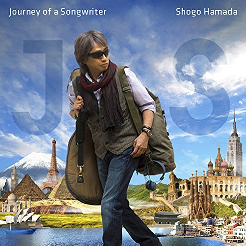 Journey of a Songwriter ~ 旅する・・・
